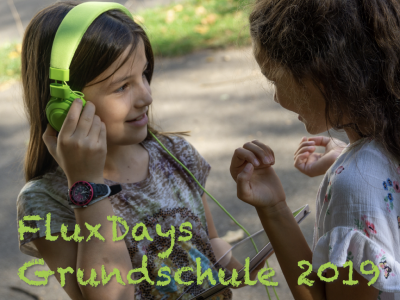 FluxDays Grundschule 2019